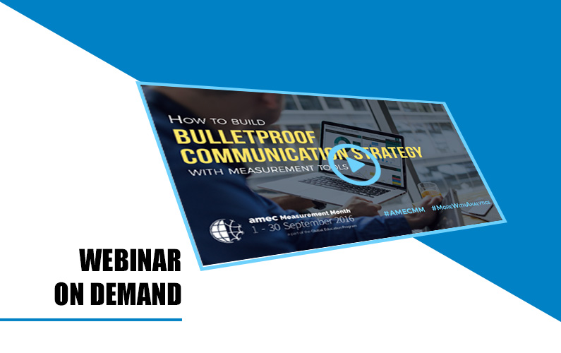 Webinar: How to build bulletproof communication strategy with measurement tools